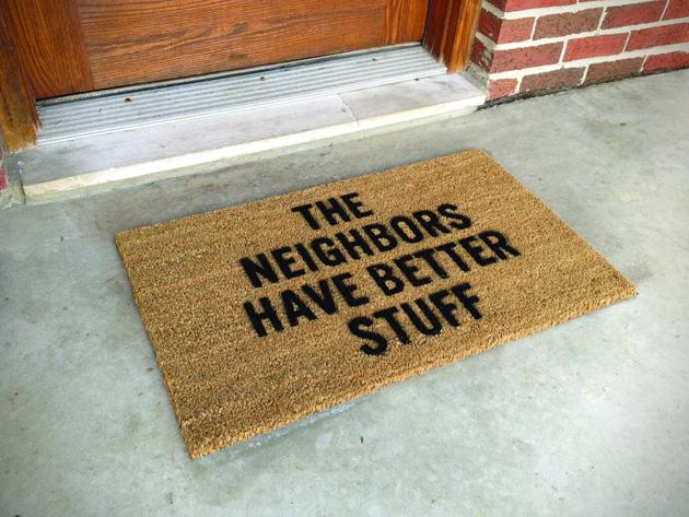 The-Neighbors-Have-Better-Stuff-Doormat - hicomsumption